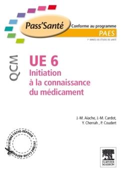 UE 6 - INITIATION A LA CONNAISSANCE DU MEDICAMENT - QCM
