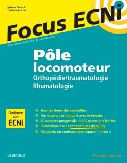 POLE LOCOMOTEUR : ORTHOPEDIE/TRAUMATOLOGIE - RHUMATOLOGIE