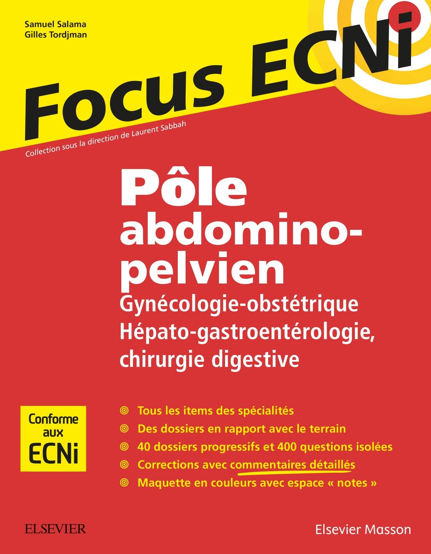 POLE ABDOMINO-PELVIEN : GYNECOLOGIE-OBSTETRIQUE/HEPATO-GASTROENTEROLOGIE-CHIRURGIE DIGESTIVE