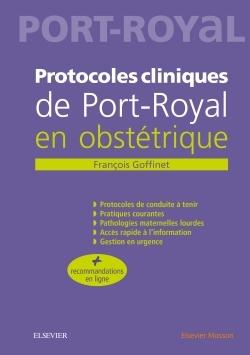 PROTOCOLES CLINIQUES DE PORT-ROYAL EN OBSTETRIQUE