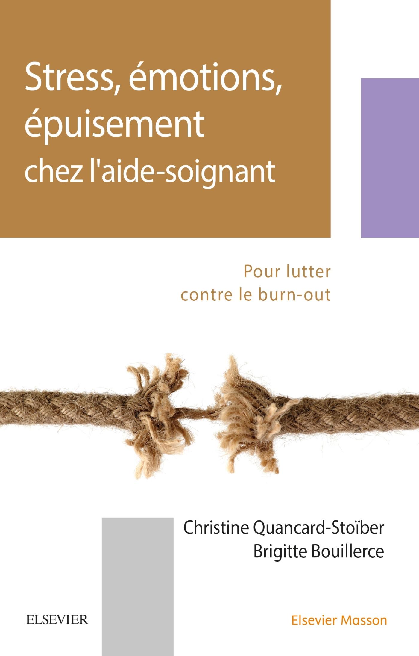STRESS, EMOTIONS, EPUISEMENT CHEZ L'AIDE-SOIGNANT