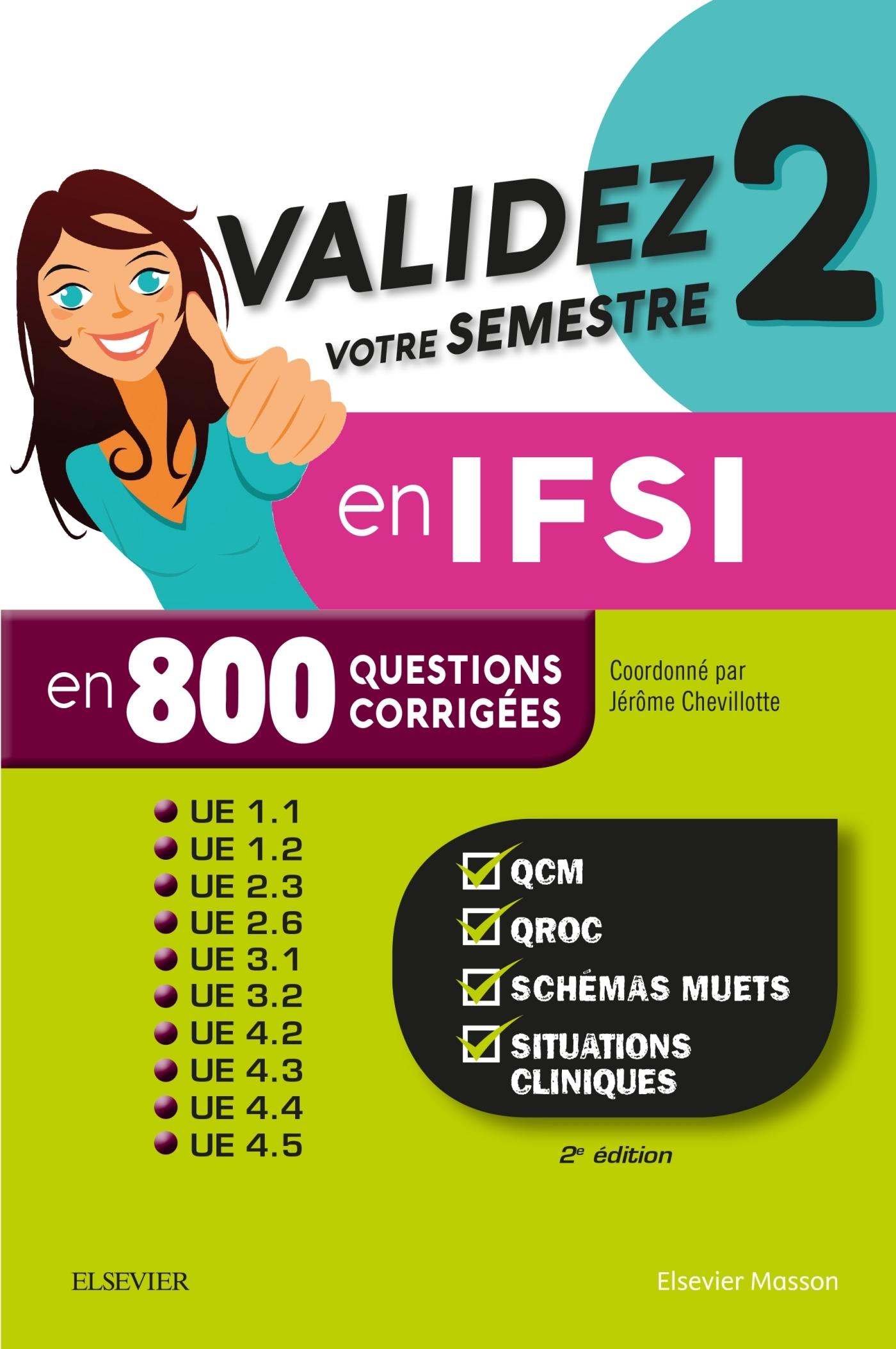 VALIDEZ VOTRE SEMESTRE 2 EN IFSI EN 800 QUESTIONS CORRIGEES
