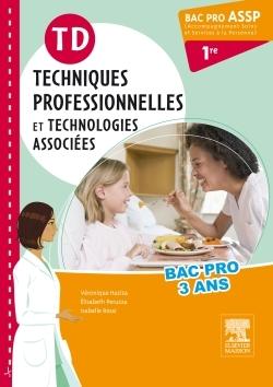 TD TECHNIQUES PROFESSIONNELLES 1RE BAC PRO ASSP
