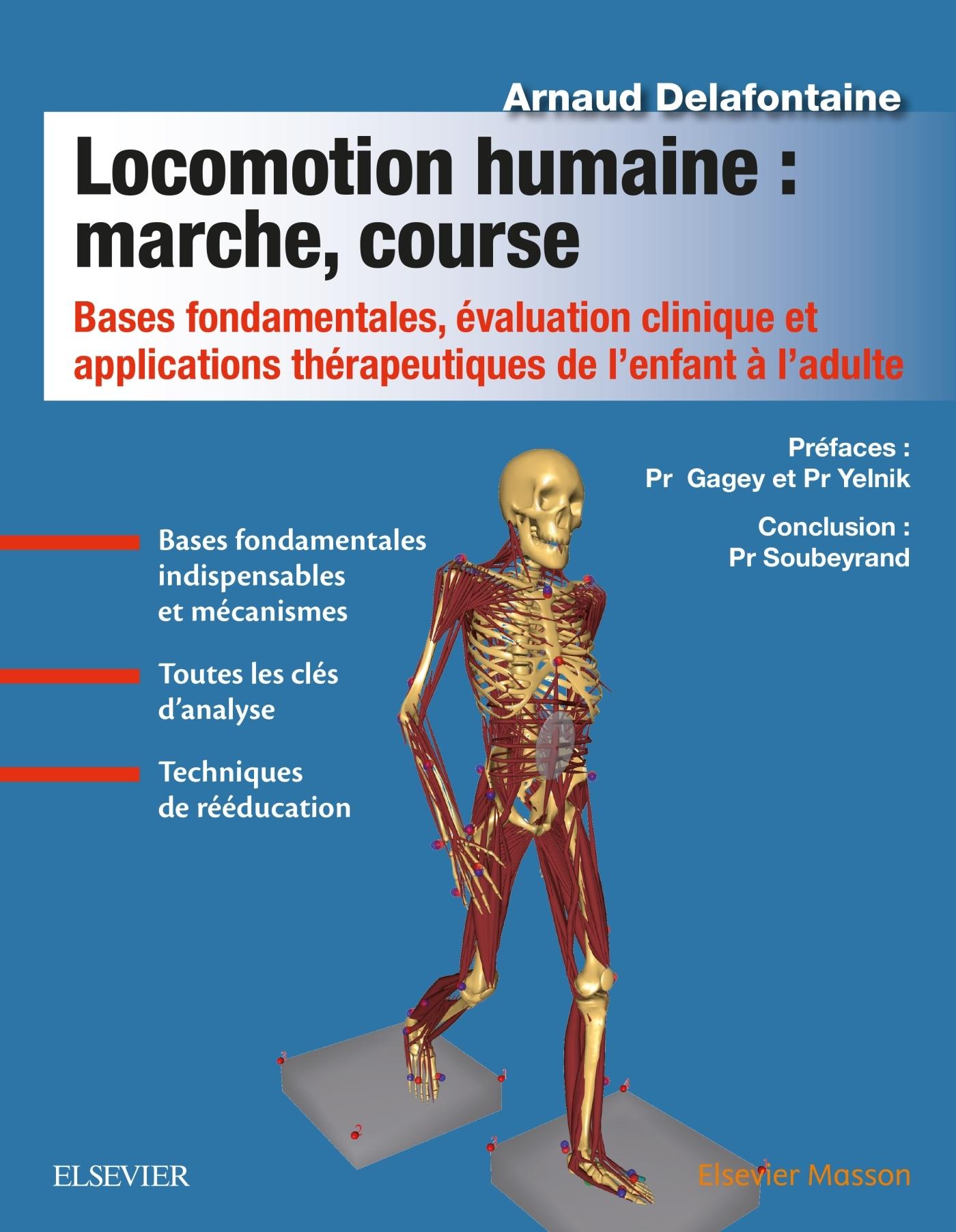 LOCOMOTION HUMAINE : MARCHE, COURSE