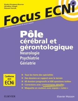 POLE CEREBRAL ET GERONTOLOGIQUE : NEUROLOGIE/PSYCHIATRIE/GERIATRIE