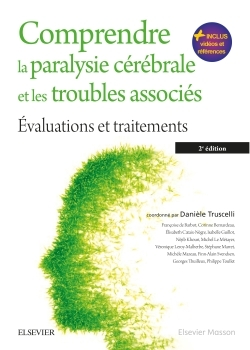 COMPRENDRE LA PARALYSIE CEREBRALE ET LES TROUBLES ASSOCIES