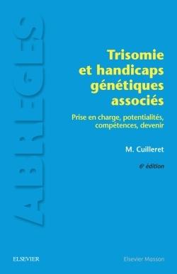 TRISOMIE ET HANDICAPS GENETIQUES ASSOCIES