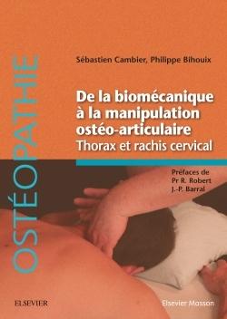 DE LA BIOMECANIQUE MANIPULATION OSTEOARTICULAIRE