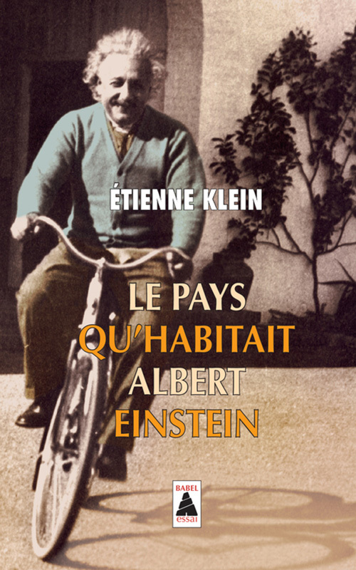 LE PAYS QU'HABITAIT ALBERT EINSTEIN (BABEL)