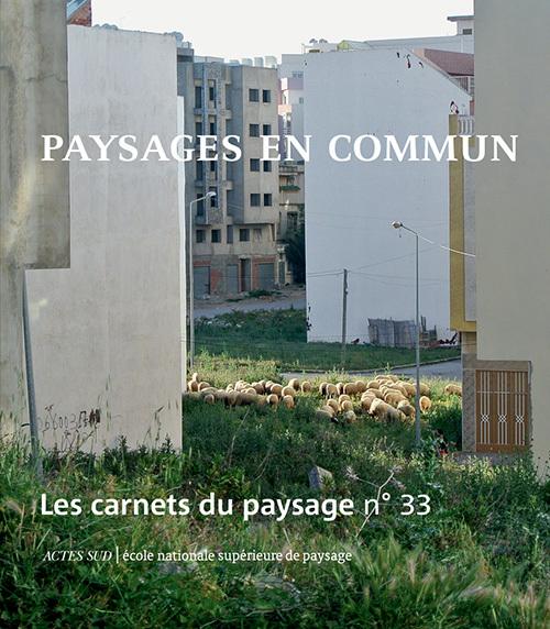 LES CARNETS DU PAYSAGE N  33