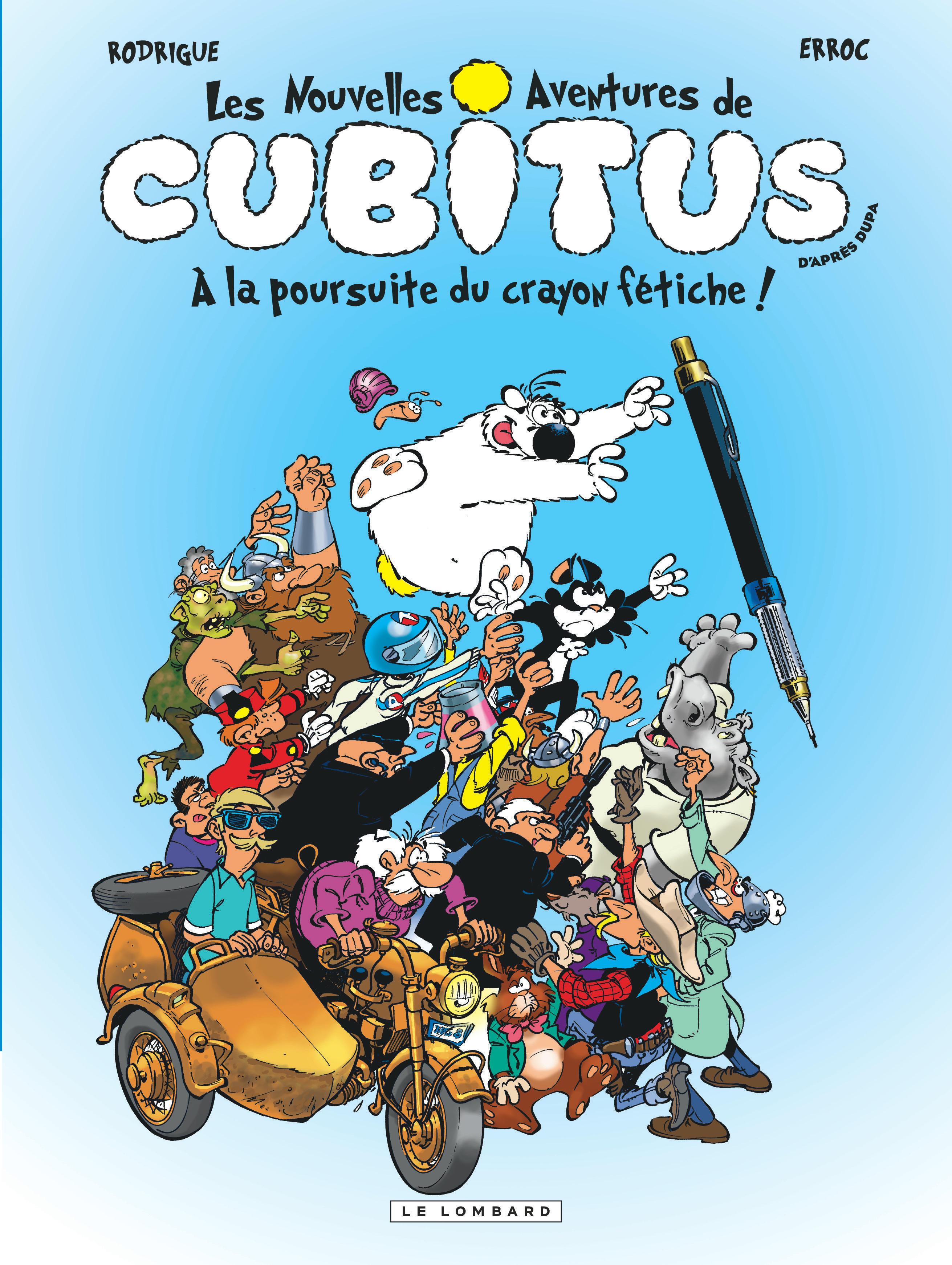 CUBITUS T13 CUBITUS (NOUV.AVENTURES) - TOME 13 - A LA POURSUITE DU CRAYON FETICHE