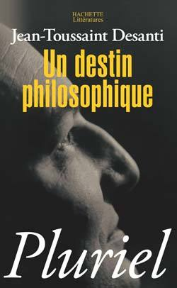 UN DESTIN PHILOSOPHIQUE