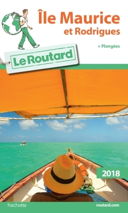 GUIDE DU ROUTARD ILE MAURICE ET RODRIGUES 2018