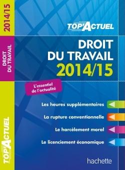 TOP'ACTUEL DROIT DU TRAVAIL 2014-2015