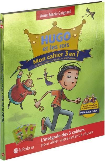 HUGO ET LES ROIS MON CAHIER 3 EN 1