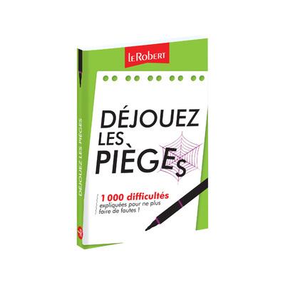 DEJOUEZ LES PIEGES