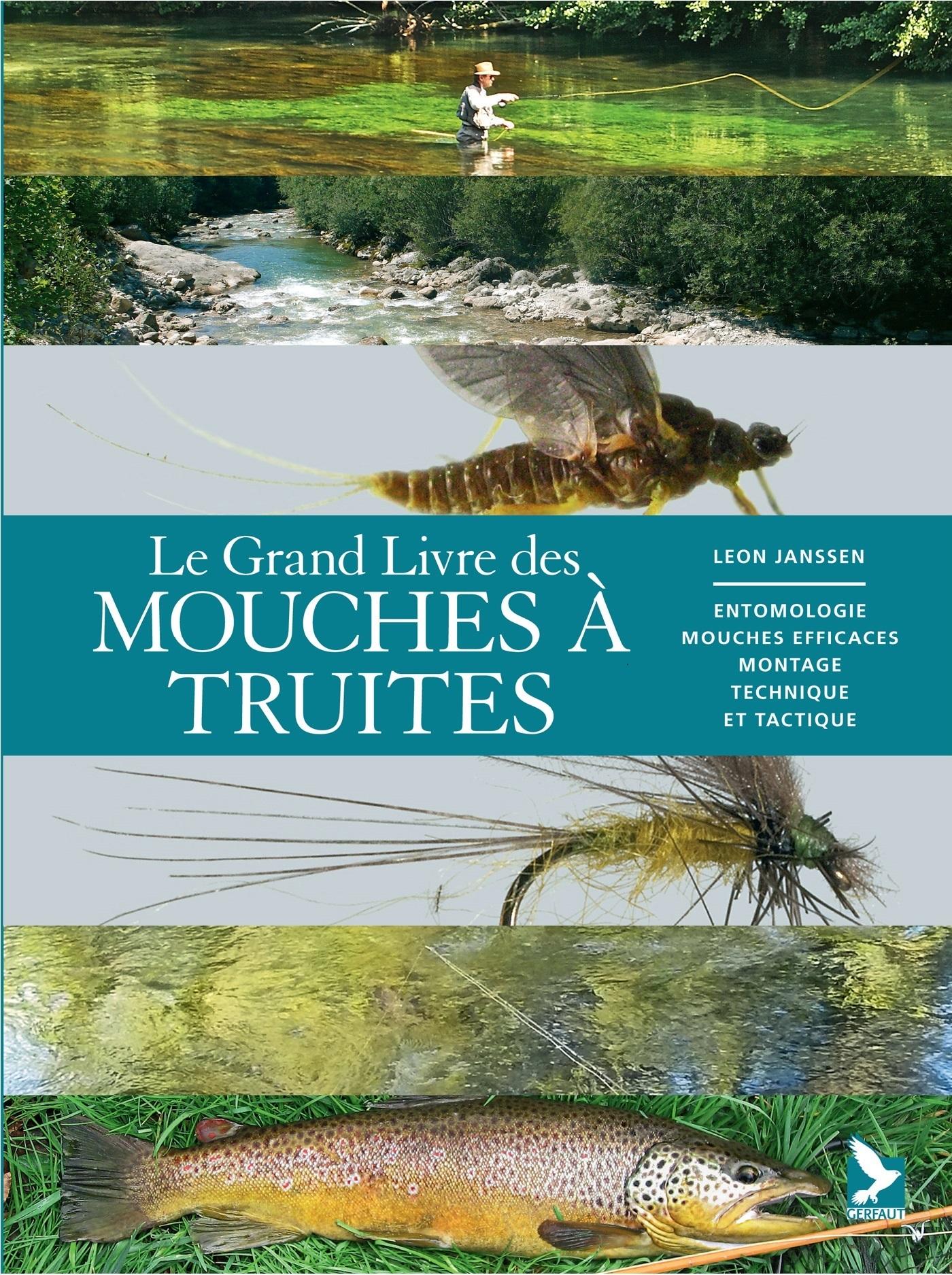 GRAND LIVRE DES MOUCHES A TRUITES (LE)