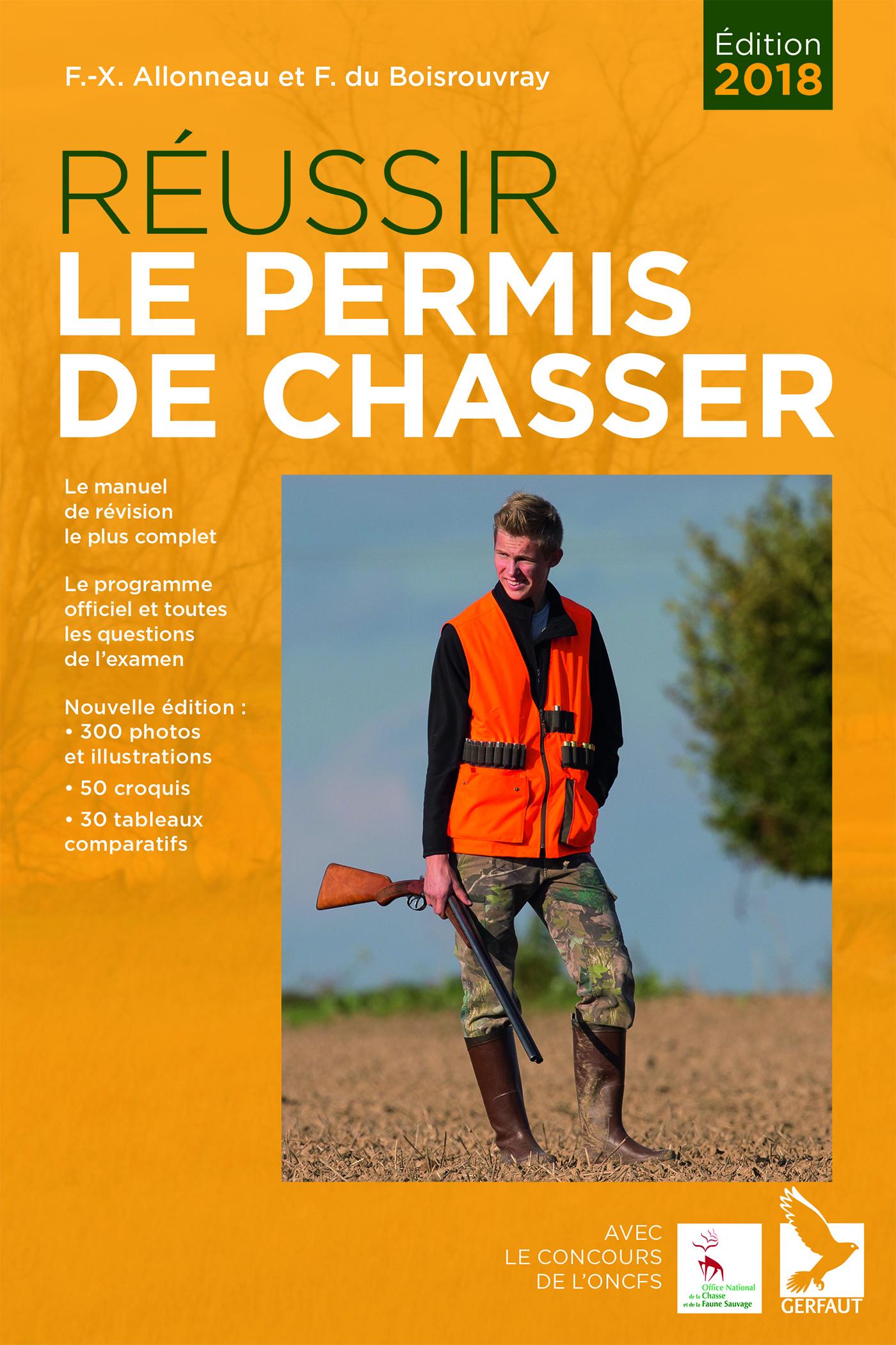 REUSSIR LE PERMIS DE CHASSER 2018