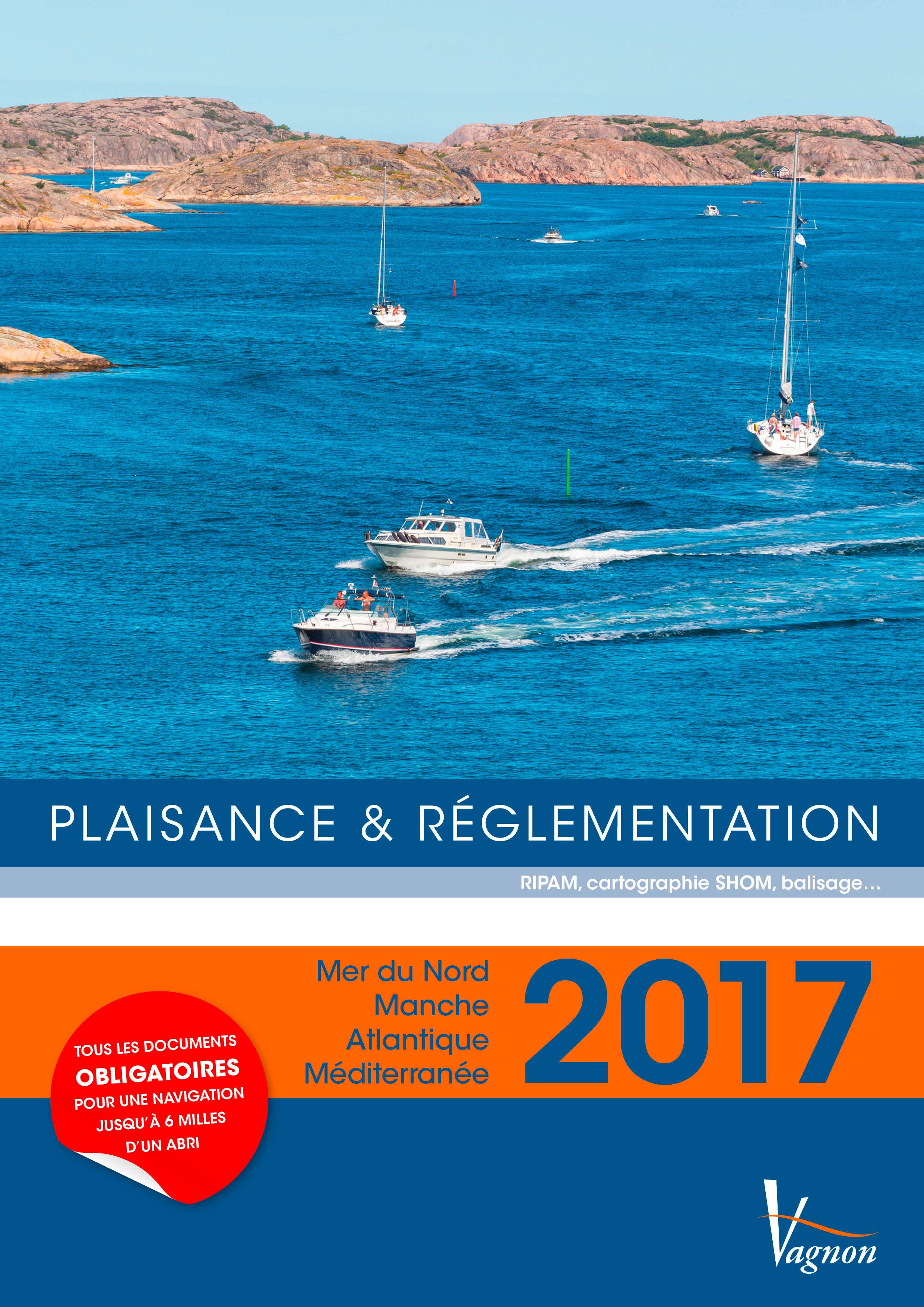 PLAISANCE & REGLEMENTATION 2017