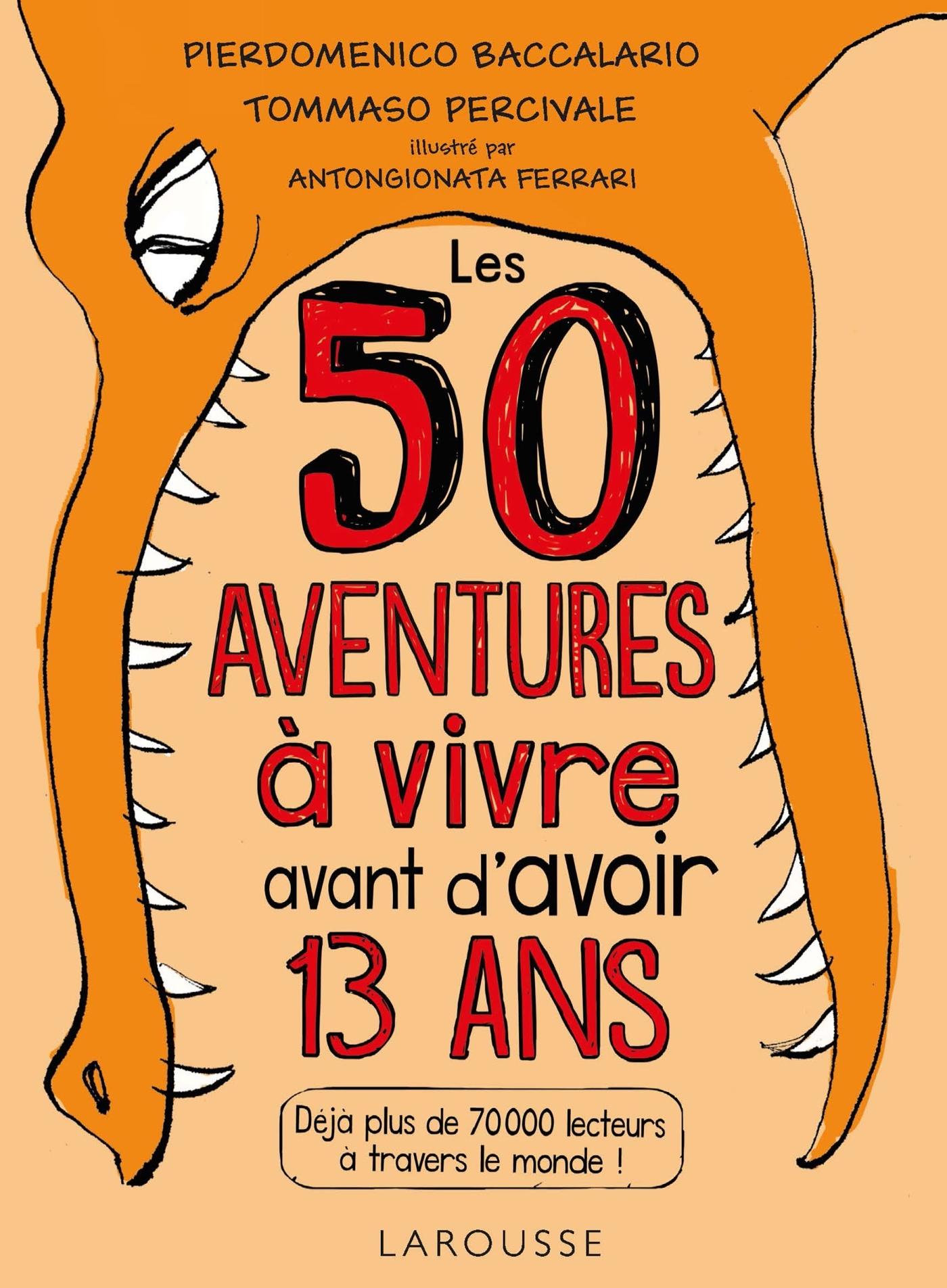 LES 50 AVENTURES A VIVRE AVANT D'AVOIR 13 ANS