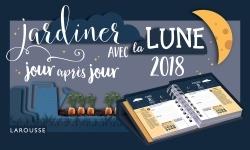 CALENDRIER JARDINER AVEC LA LUNE 2018 JOUR APRES JOUR