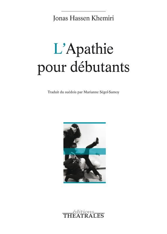 L APATHIE POUR DEBUTANTS