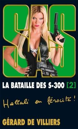 SAS 179 LA BATAILLE DES S-300