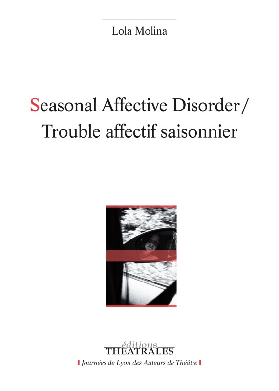 SEASONAL AFFECTIVE DISORDER / TROUBLE AFFECTIF SAISONNIER