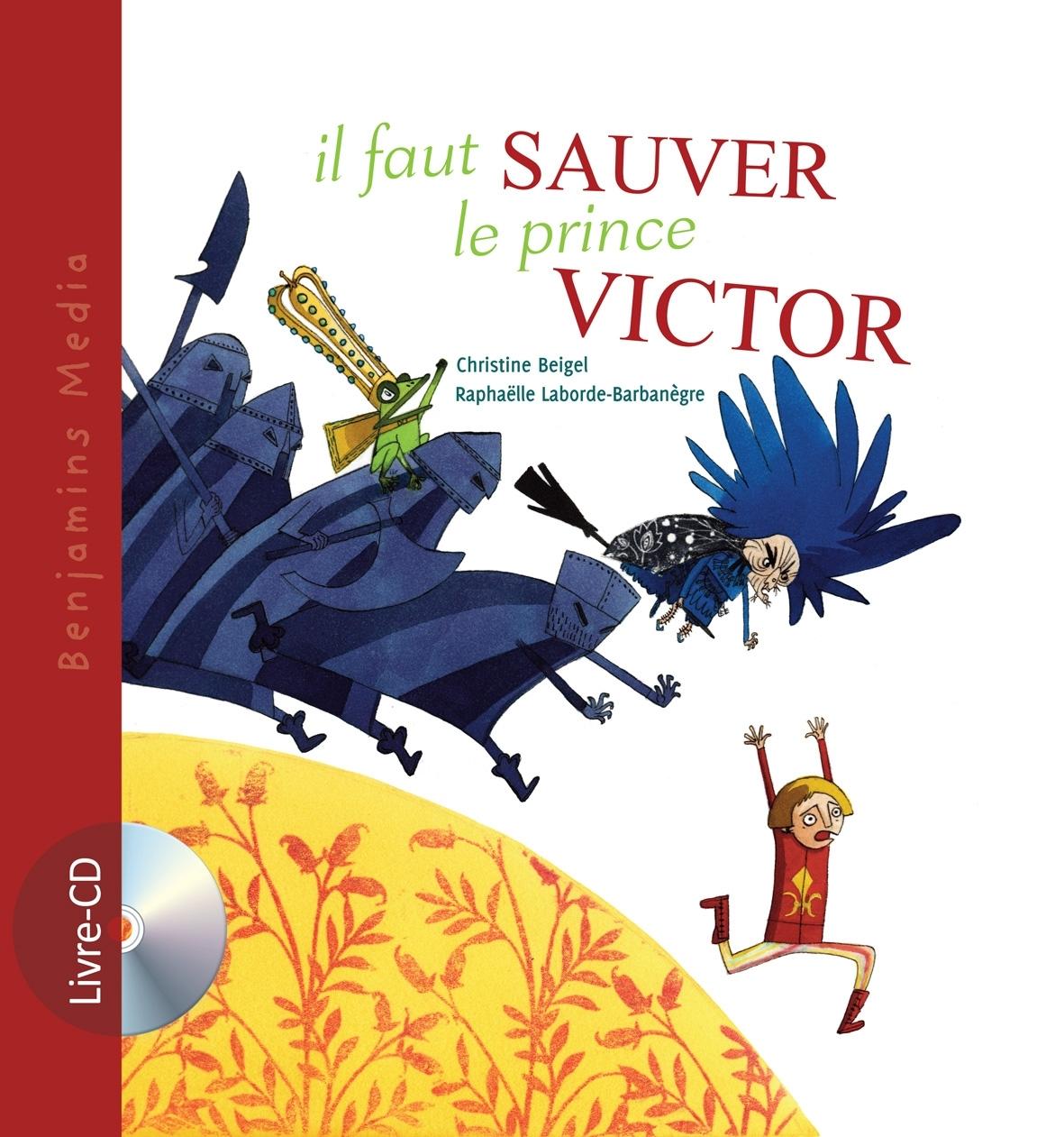 IL FAUT SAUVER LE PRINCE VICTOR (+CD)