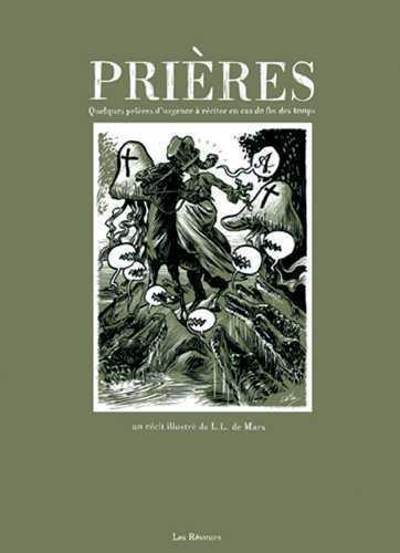 PRIERES, QUELQUES PRIERES D'URGENCE A RECITER EN CAS DE FIN DES TEMPS