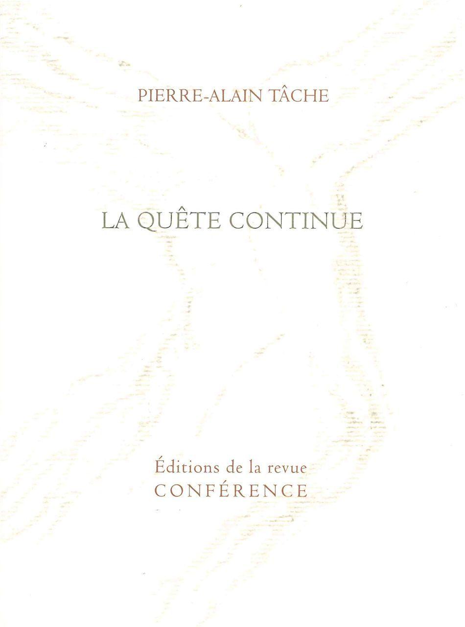 QUETE CONTINUE (LA)