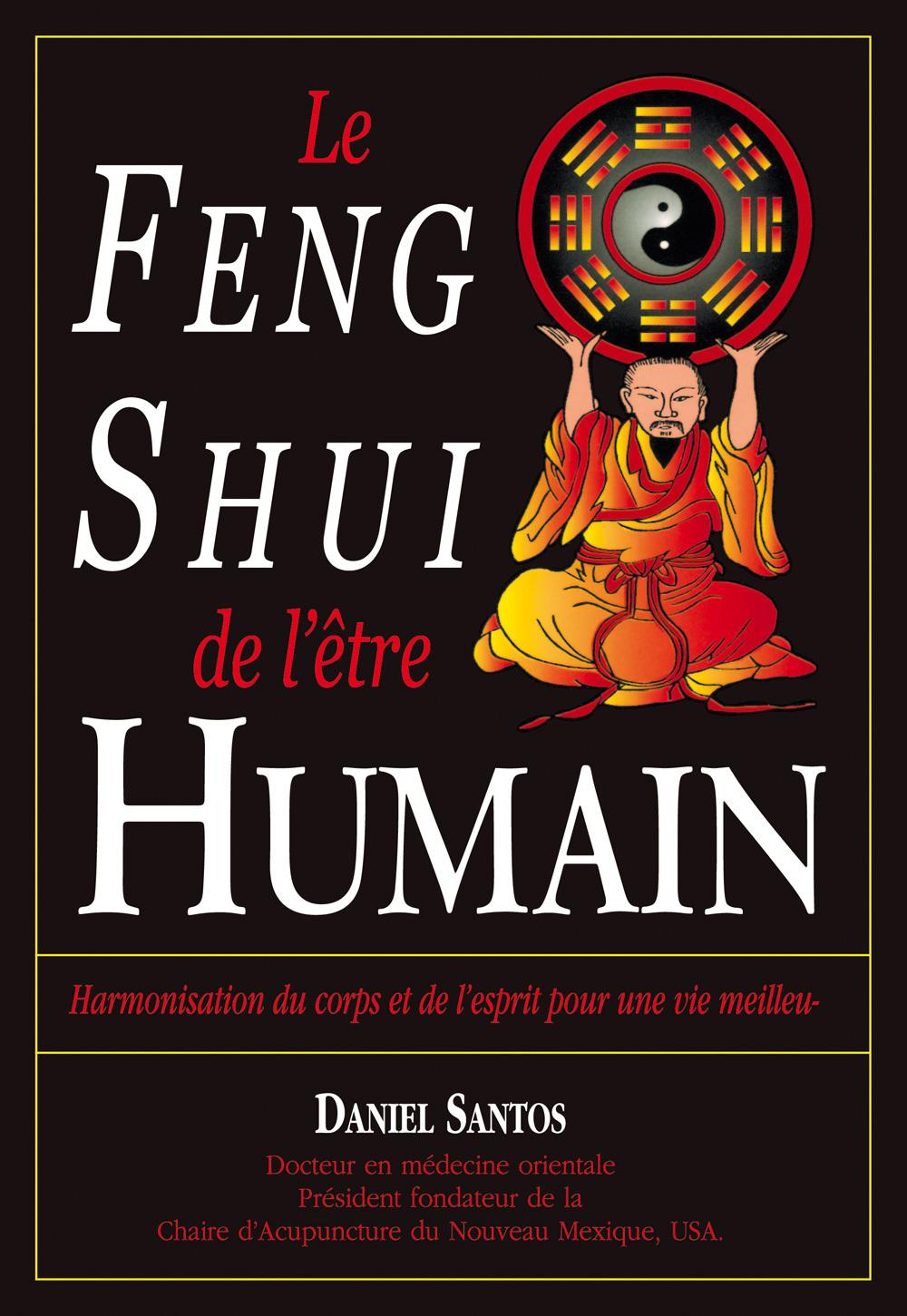 FENG SHUI DE L'ETRE HUMAIN (LE)