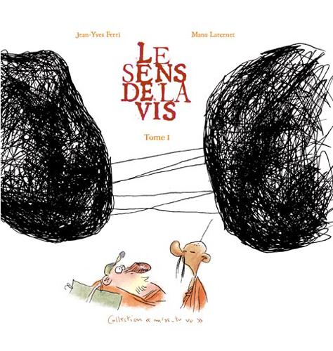 SENS DE LA VIS (LE) T01