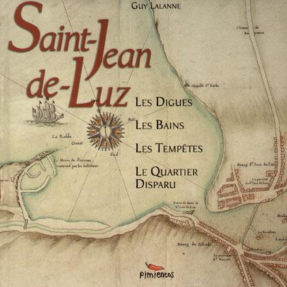 SAINT JEAN DE LUZ LES DIGUES