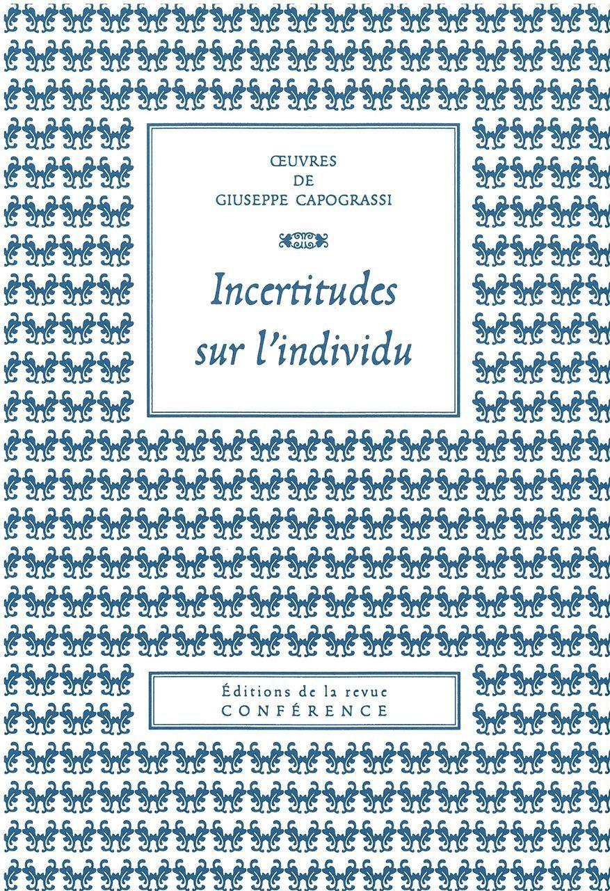 INCERTITUDES SUR L'INDIVIDU