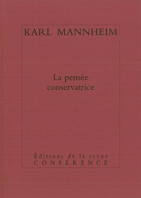 PENSEE CONSERVATRICE (LA)