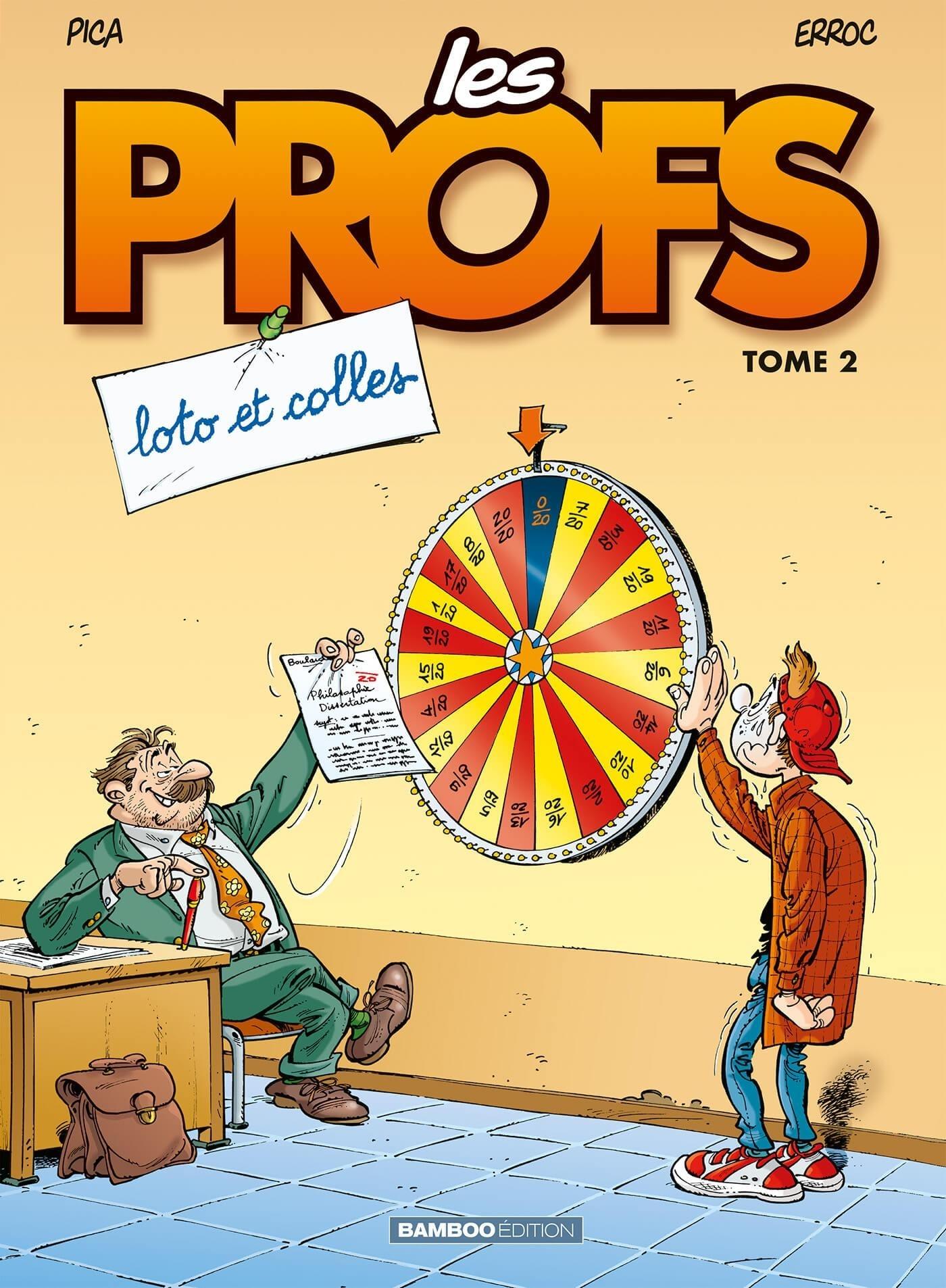 LES PROFS - TOME 2 - LOTO ET COLLES