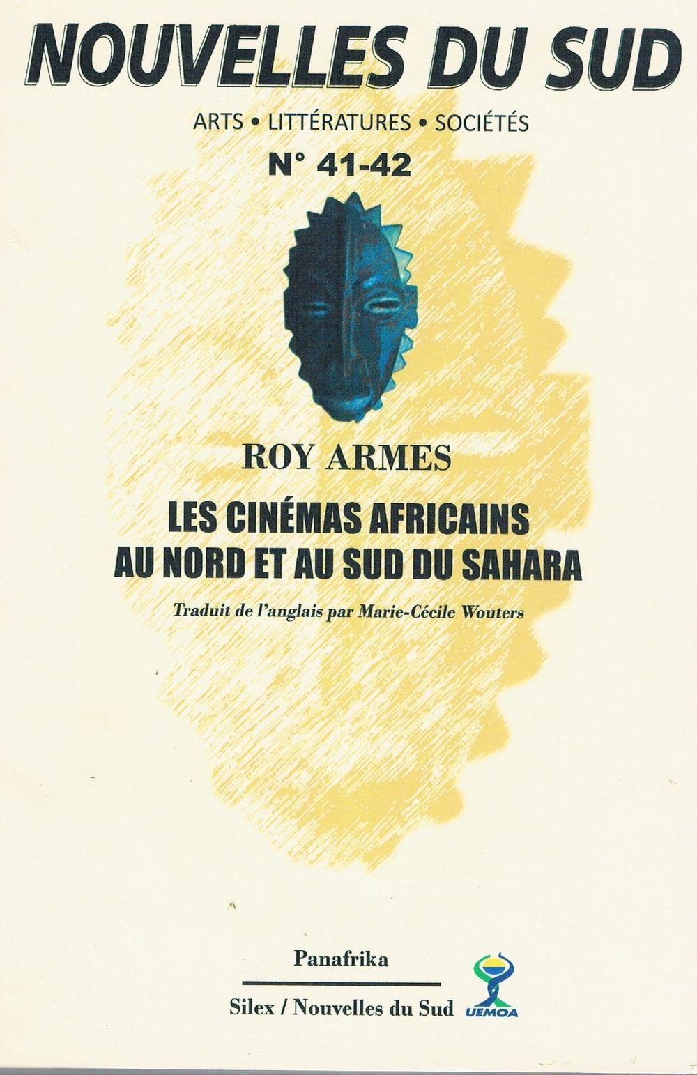 NOUVELLES DU SUD N 41-42 : LES CINEMAS AFRICAINS AU NORD ET AU SUR DU SAHARA