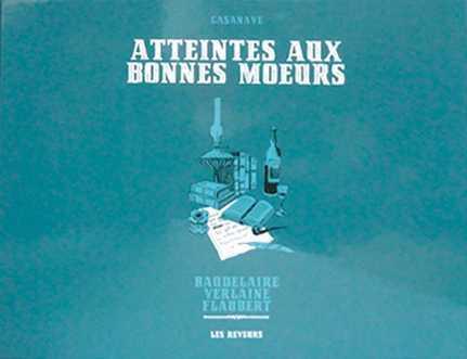 ATTEINTES AUX BONNES MOEURS - COFFRET CASANAVE