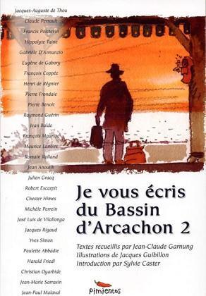 JE VOUS ECRIS DU BASSIN D'ARCACHON 2