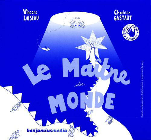 LE MAITRE DU MONDE (+CD +BRAILLE ET GROS CARACTERES)
