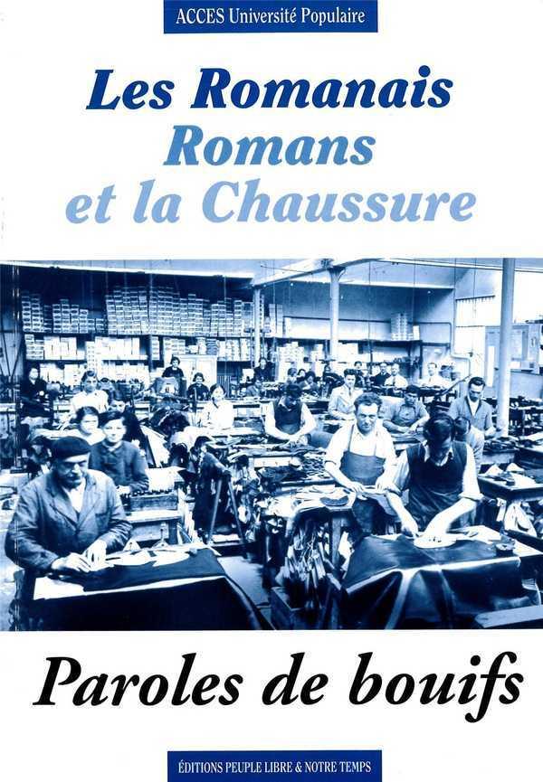 LES ROMANAIS - ROMANS ET LA CHAUSSURE