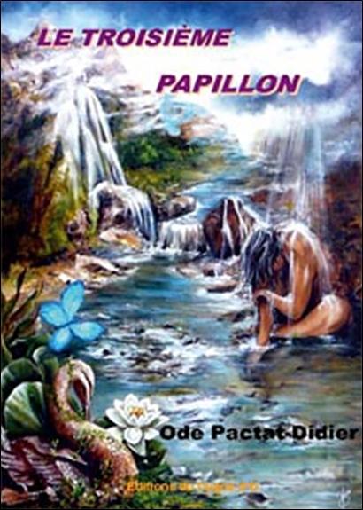 LE TROISIEME PAPILLON