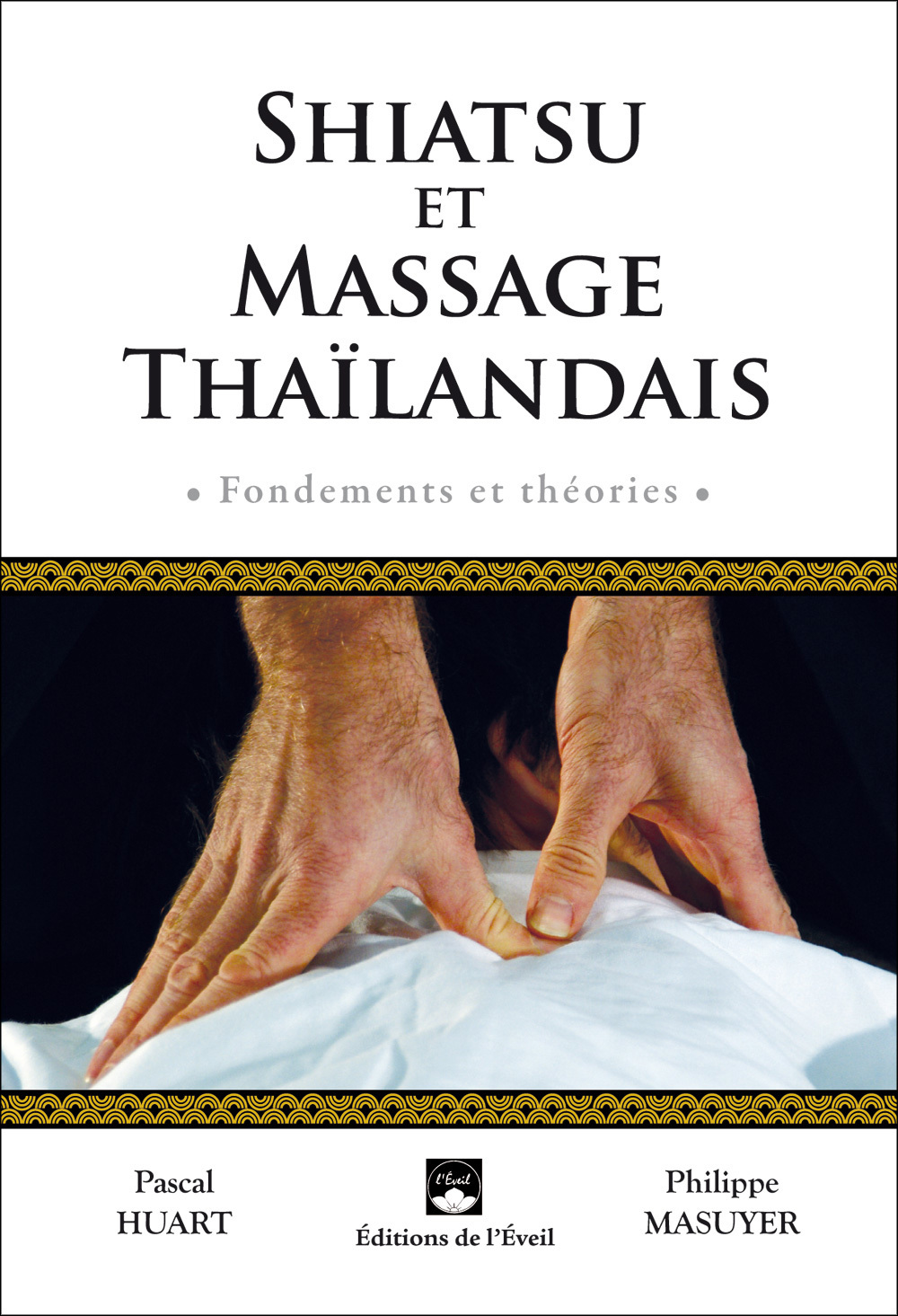 SHIATSU ET MASSAGE THAILANDAIS