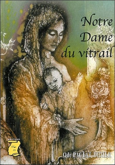 NOTRE-DAME DU VITRAIL - 4