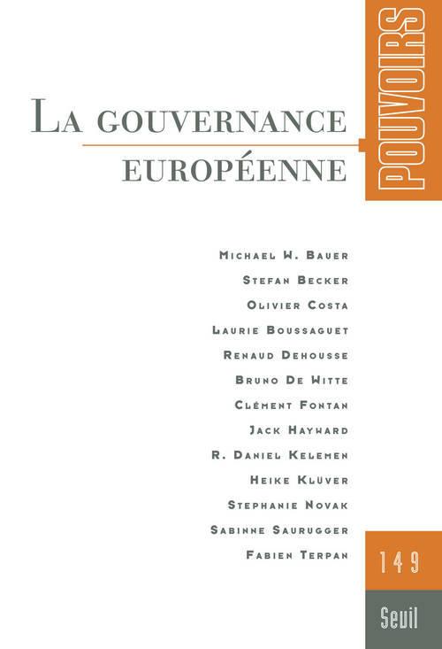POUVOIRS, N  149. LA GOUVERNANCE EUROPEENNE