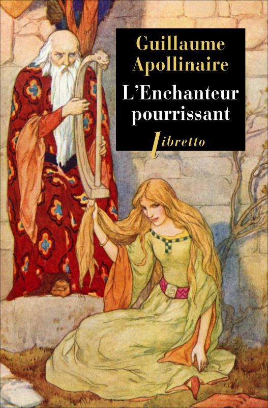 L ENCHANTEUR POURRISSANT