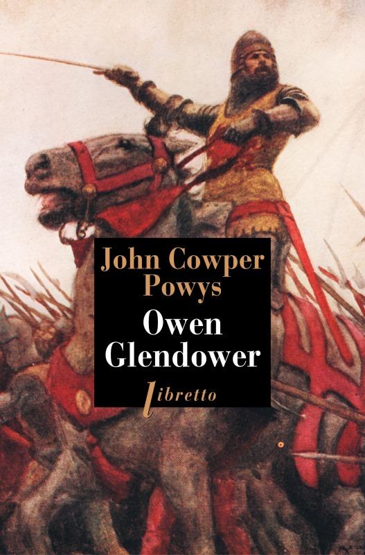 OWEN GLENDOWER TOME 1
