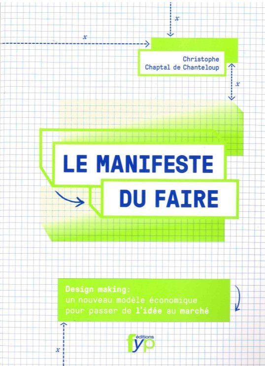 MANIFESTE DU FAIRE (LE)