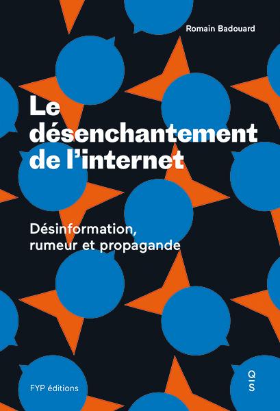 DESENCHANTEMENT DE L INTERNET (LE)